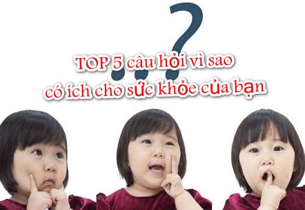 TOP 5 câu hỏi sức khoẻ hàng ngày -   - TOP 5 c  u h   i v   sao c     ch cho s   c kh   e c   a b   n